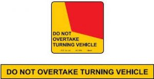 "If your motorhome or tow vehicle and caravan / campertrailer is 7.5m or longer and has a ""DO NOT OVERTAKE TURNING VEHICLE"" sign on the back, you are allowed to turn left from (or partially from) the lane on the right of the far left lane. If your motorhome or tow vehicle and caravan / campertrailer is under 7.5 m long, you must not display a ""DO NOT OVERTAKE TURNING VEHICLE"" sign on the back, and you must turn within the lanes marked on the road at all times. Intersection markings are generally too tight for large vehicles and you have to swing wide to make a left turn. Try to position your rig so that vehicles behind you cannot pass on your left and make sure you have the best view possible of the road you are turning into. Right hand turns If you are turning right from a one way street, your motorhome or tow vehicle and caravan / campertrailer is 7.5 m or longer and you have a ""DO NOT OVERTAKE TURNING VEHICLE"" sign displayed on the back of the motorhome or tow vehicle and caravan / campertrailer, you can turn right from the lane on the immediate left of the far right lane. When making a right turn, make sure you have reached far enough into the intersection before starting to turn into the street. If you turn too soon, the side of your rig may hit vehicles on your right as the back of your vehicle cuts-in to the turn."
